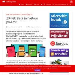 Školski portal ‐ Jučer/danas/sutra - 20 web alata za nastavu povijesti