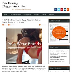 16 Pole Dance and Pole Fitness Active Wear Brands to Know