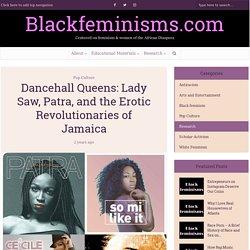 Dancehall Queens: Erotic Revolutionaries of Jamaica