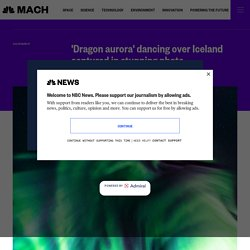 'Dragon aurora' dancing over Iceland captured in stunning photo