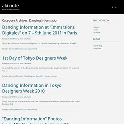 aki note » Dancing Information - a place to put aki's works