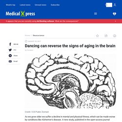 Dancing can reverse the signs of aging in the brain
