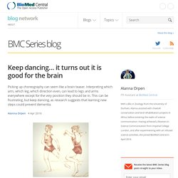 Keep dancing… it turns out it is good for the brain - BMC Series blog