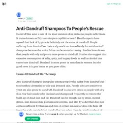 Anti-Dandruff Shampoos To People's Rescue – swap ji – Medium