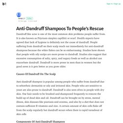 Anti-Dandruff Shampoos To People's Rescue – Medium