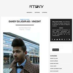 Dandy du jour #30 : Vincent | SODANDY