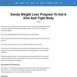 Dandy Weight Loss Program To Get A Slim And Tight Body