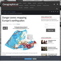 Danger zones: mapping Europe's earthquakes