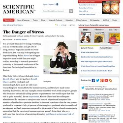 The Danger of Stress
