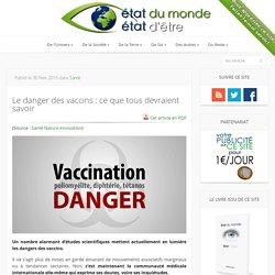 3- Le danger des vaccins : ce que tous devraient savoir