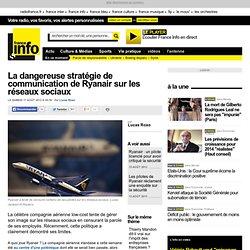 La dangereuse stratégie de communication de Ryanair sur les réseaux sociaux