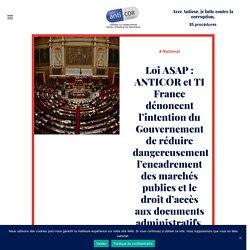 Loi ASAP : ANTICOR et TI France dénoncent l'intention du Gouvernement de réduire dangereusement l'encadrement des marchés publics et le droit d'accès aux documents administratifs. 28 septembre 2020