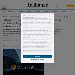 Attaque contre Microsoft : «La guerre froide se réchauffe dangereusement dans le cyberespace»