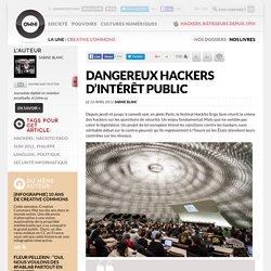 Dangereux hackers d'intérêt public