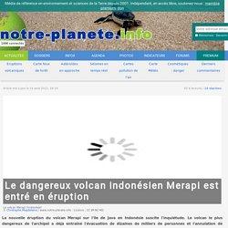 Le dangereux volcan indonésien Merapi est entré en éruption