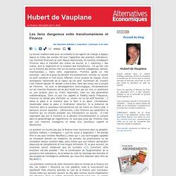 Hubert de Vauplane » Blog Archive » Les liens dangereux entre transhumanisme et Finance