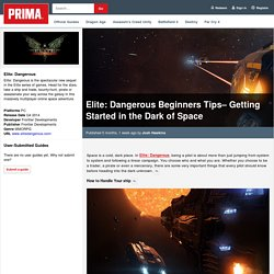 Elite: Dangerous Beginners Tips– Getting Started in the Dark of Space
