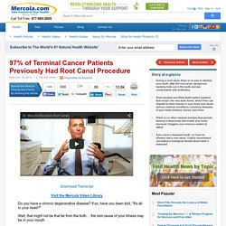Why a Root Canal is a Dangerous Dental Procedure