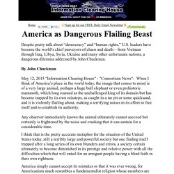 America as Dangerous Flailing Beast  :   Information Clearing House