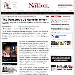 The Dangerous US Game in Yemen