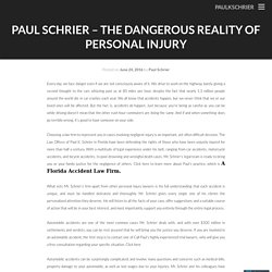 Paul Schrier – The Dangerous Reality of Personal Injury