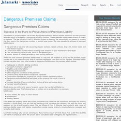 Dangerous Premises Claims