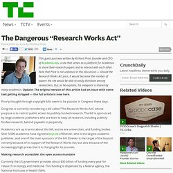 """The Dangerous """"Research Works Act"""""""