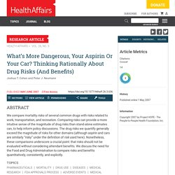 What's More Dangerous, Your Aspirin Or Your Car? Thinking Rationally About Drug Risks (And Benefits)