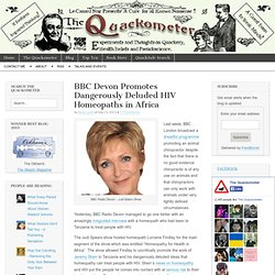 BBC Devon Promotes Dangerously Deluded HIV Homeopaths in Africa