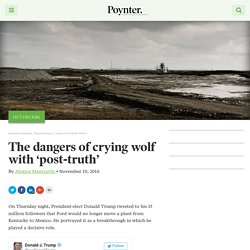 The dangers of crying wolf with 'post-truth' – Poynter