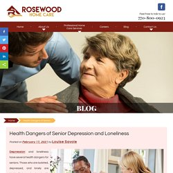 Health Dangers of Senior Depression and Loneliness