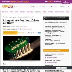 Dangers des dentifrices au fluor