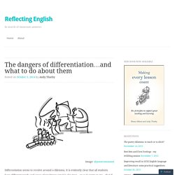 The dangers of differentiation…and what to do about them
