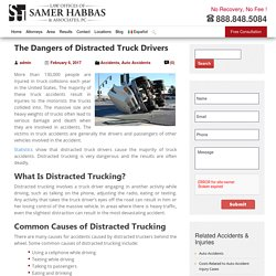 Dangers of Distracted Truck Drivers