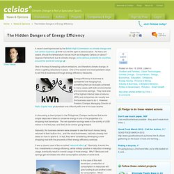 The Hidden Dangers of Energy Efficiency