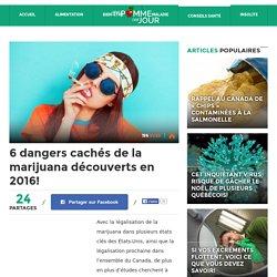 6 dangers cachés de la marijuana découverts en 2016! - Une Pomme Par Jour