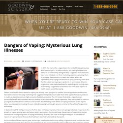 Dangers of Vaping: Mysterious Lung Illnesses