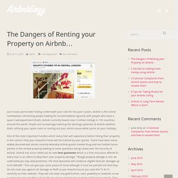 The Dangers of Renting your Property on Airbnb