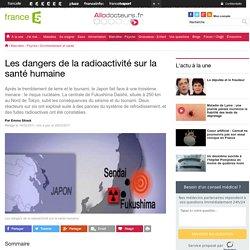 12-Les dangers de la radioactivité sur la santé humaine