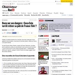 Docu sur ses dangers: Coca-Cola va-t-il retirer sa pub de France Télé?