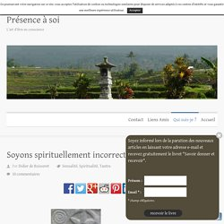 Les dangers du spirituellement correct