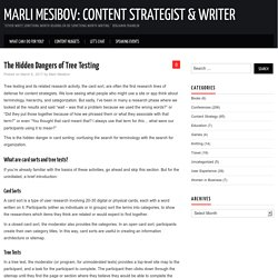 The Hidden Dangers of Tree Testing – Marli Mesibov: Content Strategist & Writer