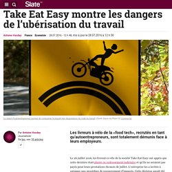 Take Eat Easy montre les dangers de l'ubérisation du travail