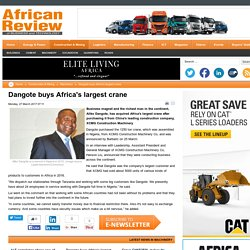 Dangote buys Africa's largest crane