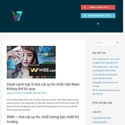Danh sách top 5 nhà cái uy tín nhất Việt Nam không thể bỏ qua - Thông tin tổng hợp nhà cái V7