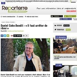 Daniel Cohn-Bendit: «Il faut arrêter de rêver»