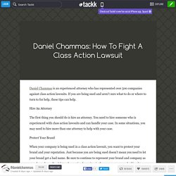 //Daniel Chammas\\ How To Fight A Class Action Lawsuit