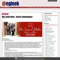 Moi, Daniel Blake - Dossier pédagogiques