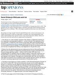 Daniel Ellsberg's WikiLeaks wish list