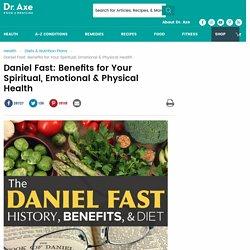 Daniel Fast: Benefits, Food List & Recipes